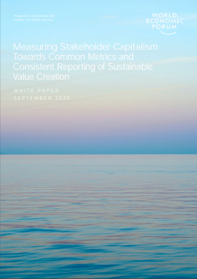 Measuring Stakeholder Capitalism Towards Common Metrics and Consistent Reporting of Sustainable Value Creation