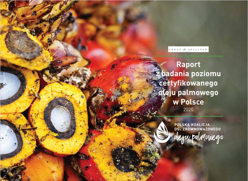 Raport z badania poziomu certyfikowanego oleju palmowego w Polsce 2020