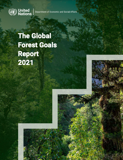 The Global Forest Goals Report 2021