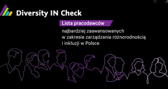 Diversity IN Check: lista pracodawców najbardziej zaawansowanych w zarządzaniu różnorodnością i inkluzji w Polsce