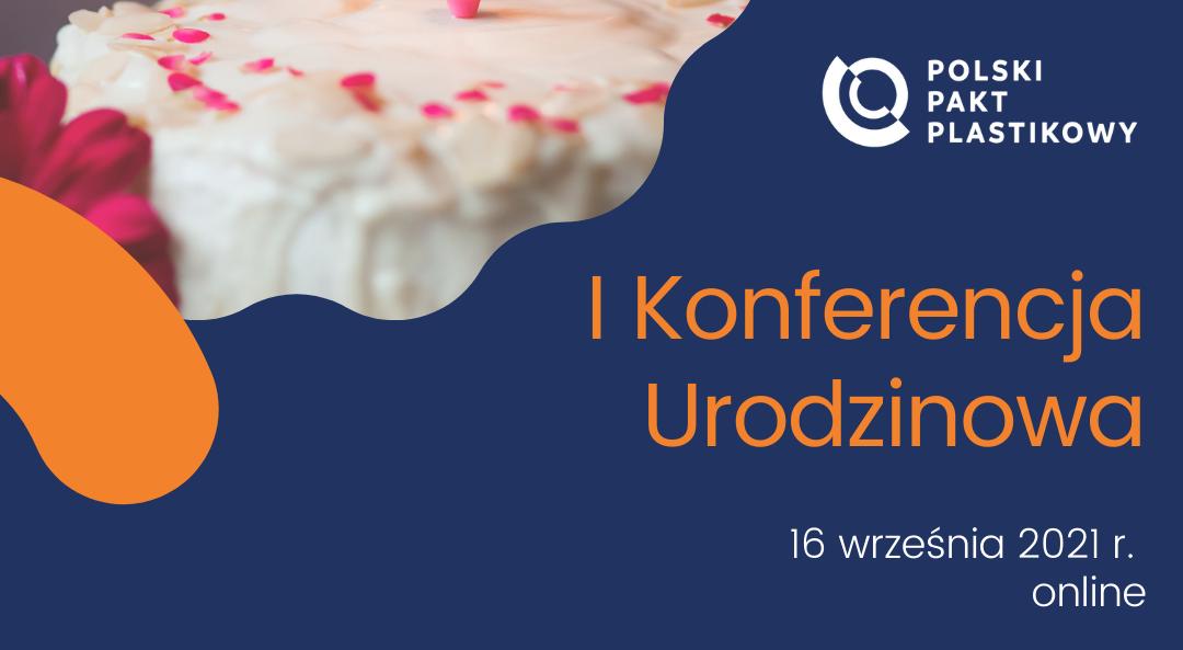 Pierwsza Konferencja Urodzinowa Polskiego Paktu Plastikowego